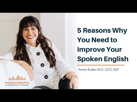 5 Reasons Why You Need To Improve Your Spoken English