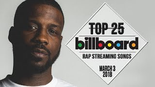 Top 25 • Billboard Rap Songs • March 3, 2018 | Streaming-Charts
