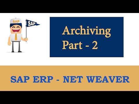 ERP SAP Basis - Net Weaver | SAP Archiving- Part 2 |