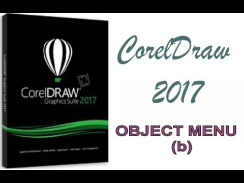 COREL DRAW 2017 USING OBJECT MENU HINDI URDU PART 46b