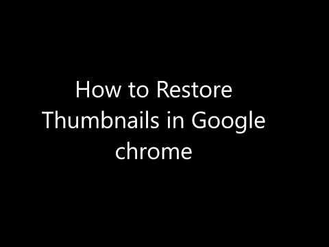 google chrome thumbnails restore