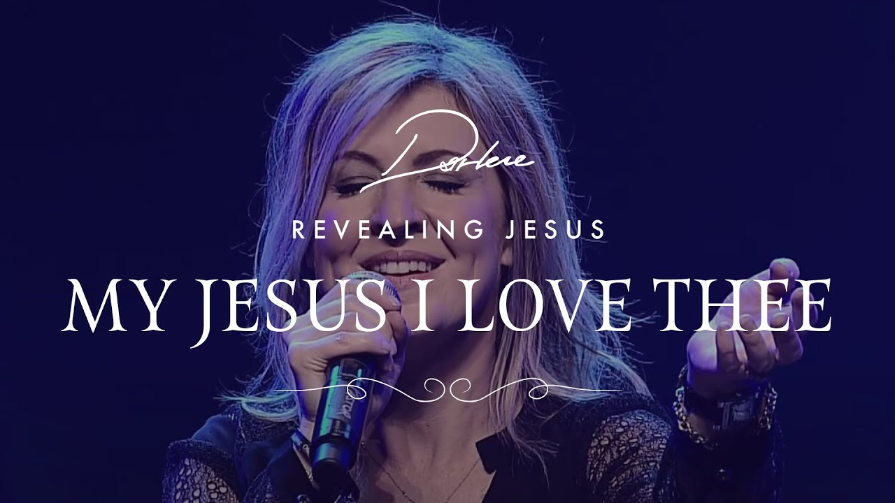 Darlene Zschech - My Jesus, I Love Thee | Official Live Video