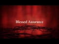 Download  Blessed Assurance Christian  Worship Song Lyrics MP3,3GP,MP4