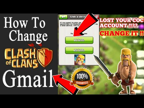 CHANGE YOUR GMAIL ACCOUNT IN CLASH OF CLANS !! SWITCH YOUR VILLAGE TO A GMAIL ACCOUNT TO ANOTHER !!