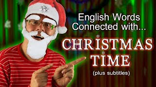 Learning English words - What is Christmas? - What happens at Christmas time? - Mr Duncan