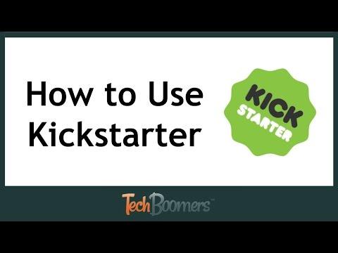 How to Use Kickstarter