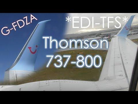 *FULL FLIGHT* Edinburgh to Tenerife South Thomson Boeing 737-800