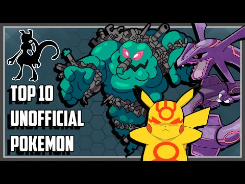 Top 10 Unofficial Pokemon You Probably Didn't Know About!