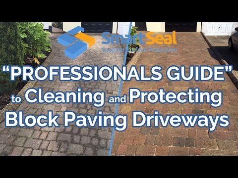 (full version) EXPERT GUIDE to Cleaning & Sealing Block Paving / Brick Pavers