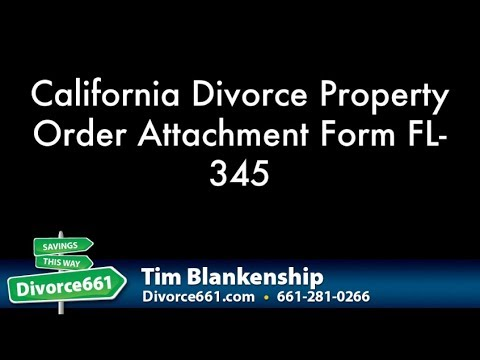 California Divorce Property Order Attachment Completion FL 345