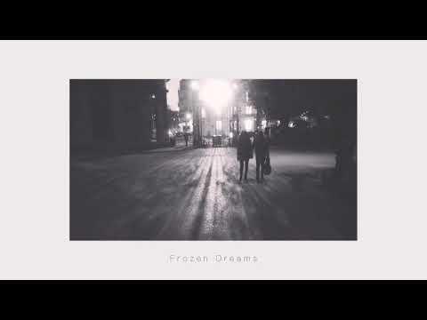 Frozen Dreams - (New Song)