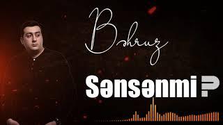 Behruz Hesenli - Sensenmi ( 2019 )
