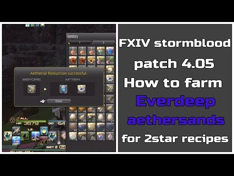 FFXIV Stormblood patch 4.05 How to farm everdeep aethersands