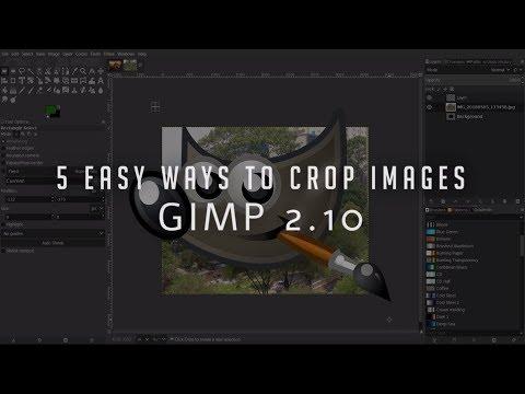 5 Easy Ways to Crop Images   GIMP 2.10 Tutorial
