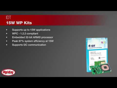 IDT 15W Wireless Power Kits | Digi-Key Daily