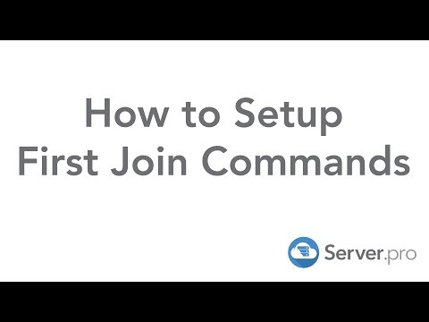 How to Setup First Join Commands - Server.pro
