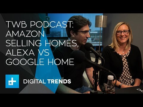 Trends with Benefits podcast: Buy a home on Amazon, Alexa records a conversation, Google Home surge