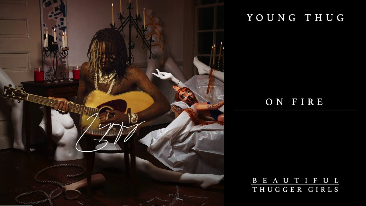 Young Thug - On Fire