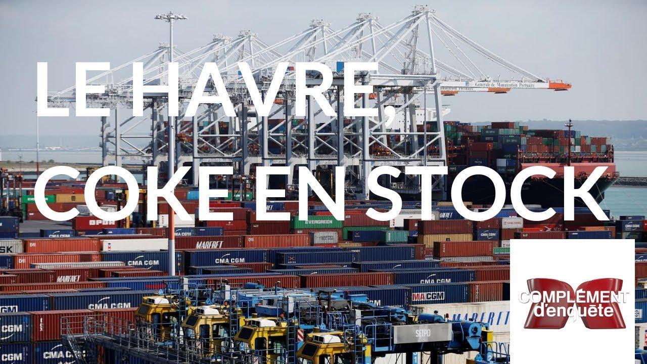 Complément d'enquête. Le Havre, coke en stock - 25 octobre 2018 (France 2)