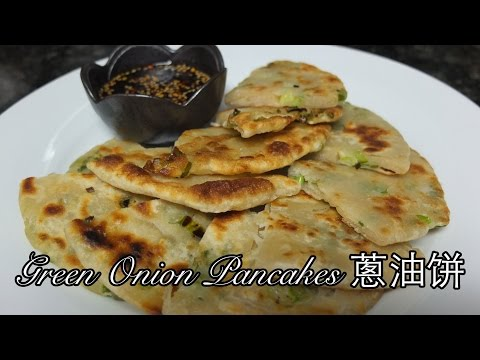 Green Onion Pancakes 蔥油饼
