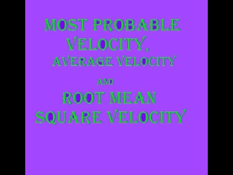 Average Velocity|| Root Mean Square (RMS) Velocity || Most Probable Velocityin Hindi