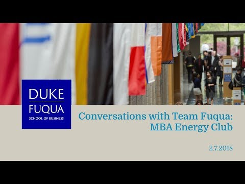 Conversations with Team Fuqua: MBA Energy Club