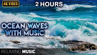 2 Hours of Ocean Waves Relaxing Music - Pregnancy Music - Calm Music - Ocean Sounds