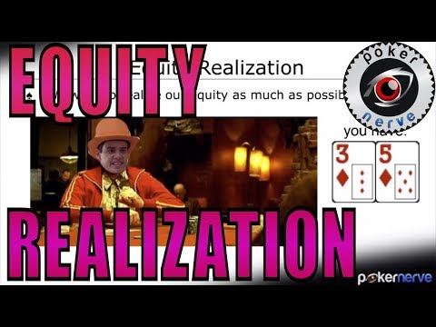 Equity Realization | Sizzlers | PokerNerve.com