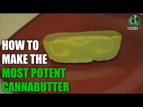 How to make VERY POTENT Cannabutter - The Medible Minute  - Cannabis Lifestyle TV