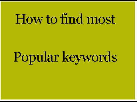 How to find most popular keywords