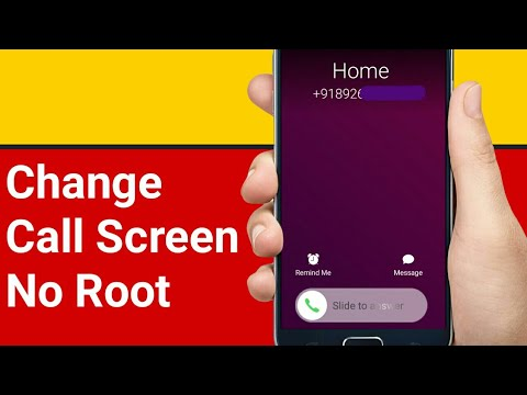 Modify Your Android Caller Screen (Without Root)