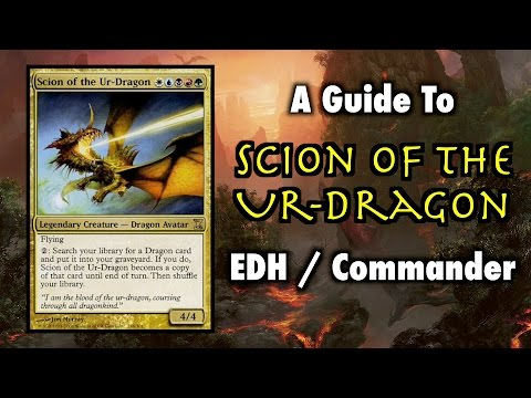 MTG - A Guide To Scion of the Ur-Dragon EDH / Commander for Magic: The Gathering