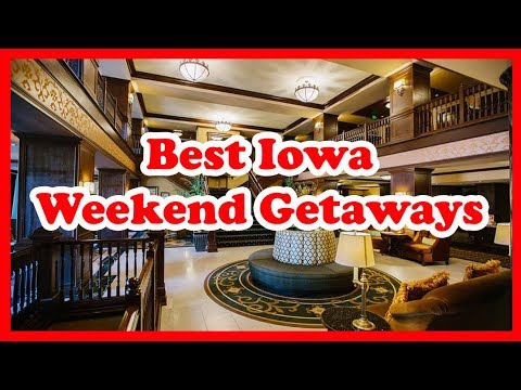 5 Best Iowa Weekend Getaways & Destinations   Love is Vacation
