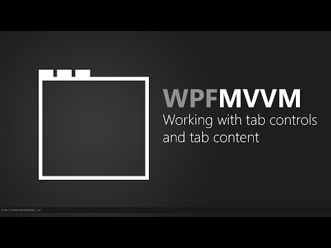 WPF MVVM - Working with tab controls and tab content