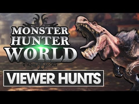 Monster Hunter World | Hunting with Viewers Livestream