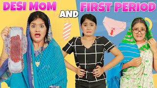 DESI MOM and FIRST PERIOD - Episode 1 | Life Saving PERIOD HACKS
