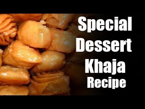 Recipe of Special Dessert Best Khaja