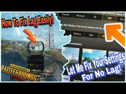 Pubg Mobile : How To fix Lag On Any Compatible Phones? The Best Setting To Use In Game!