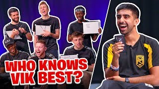 Which of the Sidemen knows Vik the best?