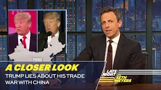 Trump Lies About His Trade War with China: A Closer Look