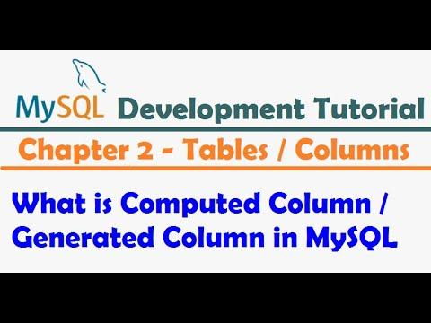 What is Computed Column in MySQL    MySQL Generated Column -  MySQL Developer Tutorial
