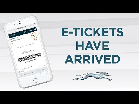 Greyhound E-Tickets have arrived!