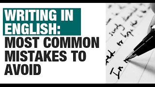 Writing in English: Most Common Mistakes to Avoid [CAT, GRE, IELTS, GMAT, UPSC CSE/IAS, SSC CGL]