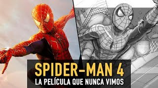 Spider-Man 4: La película que nunca vimos