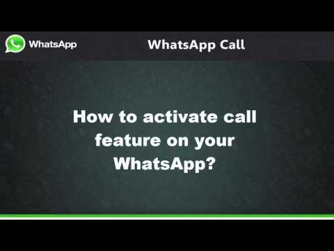 How to Get WhatsApp Call Feature on all Android Phones