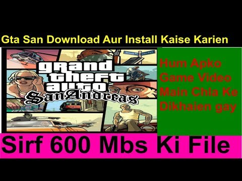 Gta San Andreas Kaise Download Karte Hain Pc Aur Install WIndows 7 8 10 Aur Xp