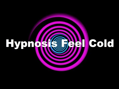 Hypnosis: Feel Cold (Request)