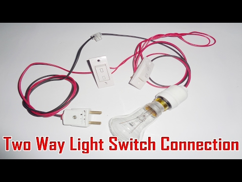 Two Way Light Switch Connection - 2 Way Switch Connection  Two Way Light Switch Wiring