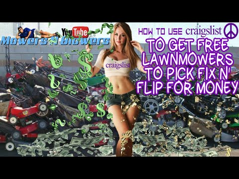 HOW TO GET FREE LAWN MOWERS & LANDSCAPING EQUIPMENT USING CRAIGSLIST TO PICK FIX N' FLIP FOR PROFIT