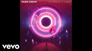 imagine dragons  whatever it takes audio